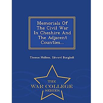 Memorials of the Civil War in Cheshire and the Adjacent Counties... -