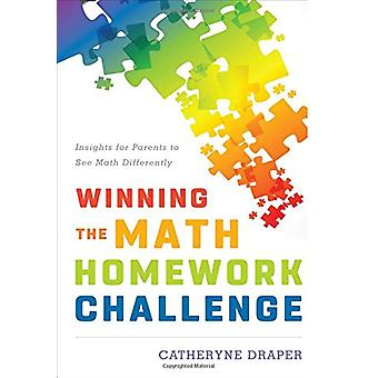 Winning the Math Homework Challenge - Insights for Parents to See Math