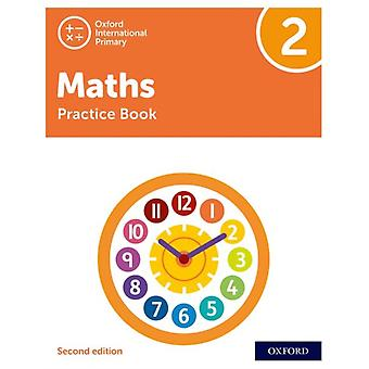 Oxford International Primary Maths Second Edition Practice Book 2 par Tony Cotton