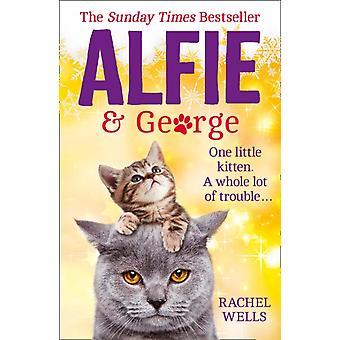 Alfie ja George Rachel Wells