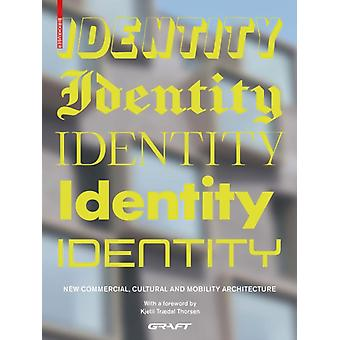 Identity  New Commercial Cultural and Mobility Architecture by Graft
