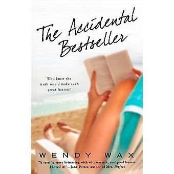 The Accidental Bestseller di Wendy Wax