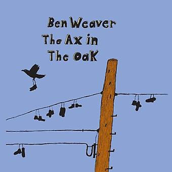 Ben Weaver - Ax in the Oak [CD] USA import