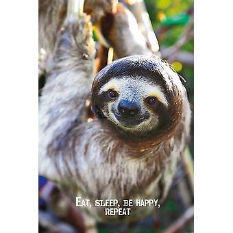 Spise, sove, være glad, Gentag sloth plakat Janette 91,5 x 61 cm