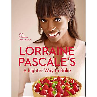 A Lighter Way to Bake by Lorraine Pascale - 9780007538331 Book
