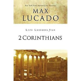 Lektionen des Lebens aus 2. Korinther von Lektionen des Lebens aus 2. Korinther-