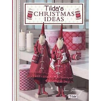 Tilda's Christmas Ideas by Tone Finnanger - 9780715338650 Book