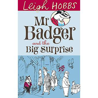 Monsieur Badger et la grande Surprise de Leigh Hobbs - livre 9781742374178