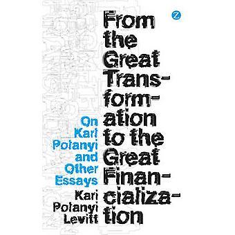 De la grande Transformation de la grande financiarisation - sur Karl