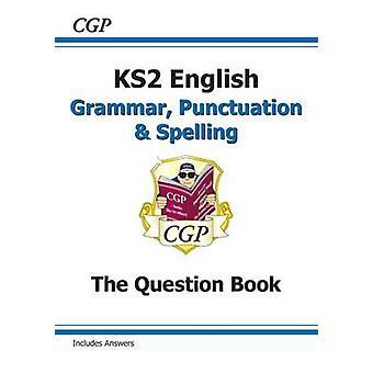 Nye KS2 engelsk - grammatikk - tegnsettingen og stavemåten spørsmål bok (fo