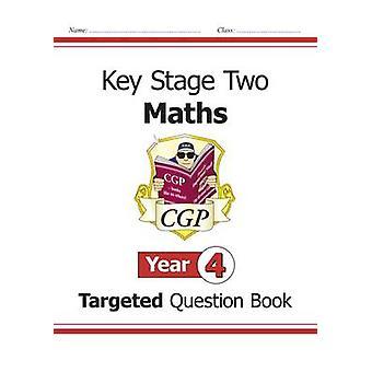 KS2 Matematiikka suunnattu kysymys kirja - vuosi 4 CGP Books - CGP kirjat-