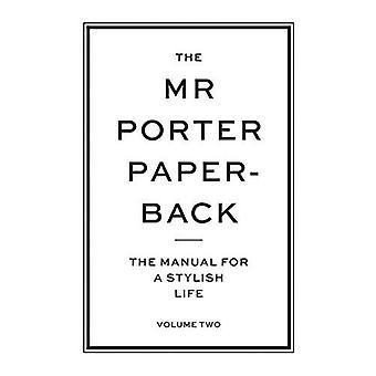 O senhor Porter Paperback: O Manual para uma vida elegante - Volume dois