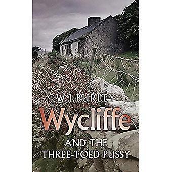Wycliffe en de drie-Toed Pussy (Wycliffe Mystery)