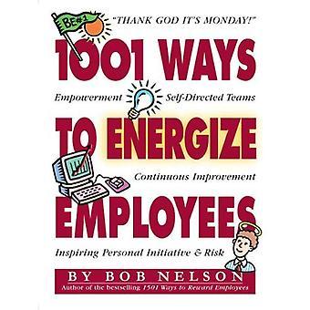 Duizend één (1001) manieren om de energieke medewerkers (Jrnl Premium)