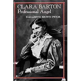 Clara Barton: Ammatillinen Angel