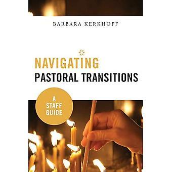 Navigation des Transitions Pastoral: Un Guide personnel