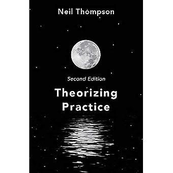 Theoretisierende Praxis: Ein Leitfaden für die Menschen-Berufe