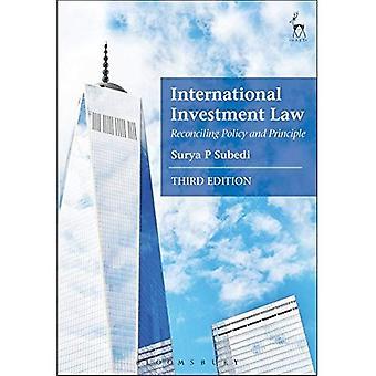 Internationella investeringar lag: Att förena politik och principen