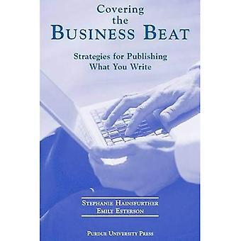 Die betrekking hebben op de Business Beat: strategieën voor het publiceren van welk u schrijf