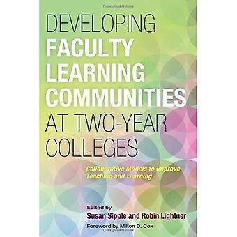 Développement de communautés d'apprentissage faculté à Two-Year Colleges