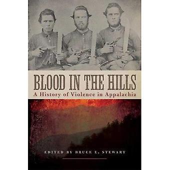 Sangue nelle colline: una storia di violenza nella regione degli Appalachi (nuove direzioni nella storia del Sud)