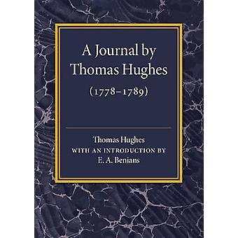 A Journal by Thomas Hughes by Hughes & Thomas