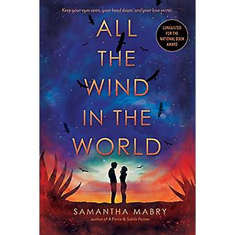 All the Wind in the World by Samantha Mabry - 9781616208554 Book