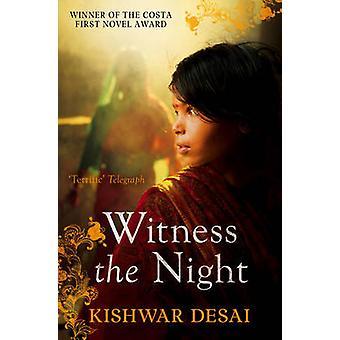 Assister à la nuit par Kishwar Desai - livre 9781471101526