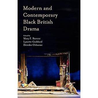 Moderne und zeitgenössische schwarze britische Drama von Brewer & Maria