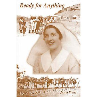 Ready for Anything by Wells & Janet R