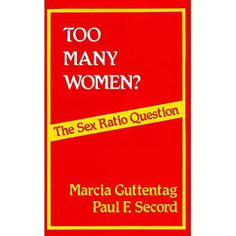 Trop de femmes sur la Question de sex-ratio par Guttentag & Marcia