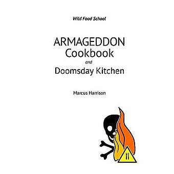 Armageddon kookboek en Doomsday keuken door Harrison & Marcus