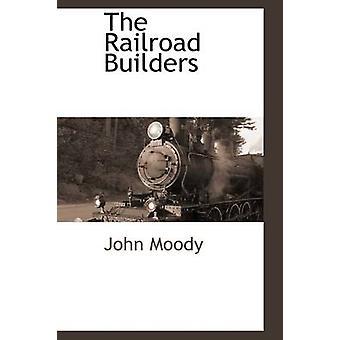 Die Eisenbahn-Erbauer von Moody & John