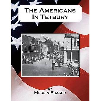 The Americans in Tetbury by Fraser & Merlin