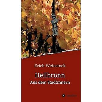 Heilbronn av Weinstock & Erich