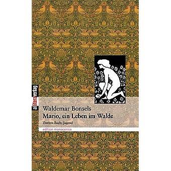 Mario Ein Leben im Walde Teil 2 av Bonsels & Waldemar