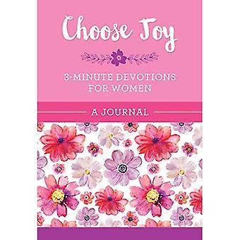 Kies vreugde: 3 minuten devoties voor vrouwen dagboek