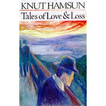 Tales of Love and Loss by Tales of Love and Loss - 9780285633834 Book