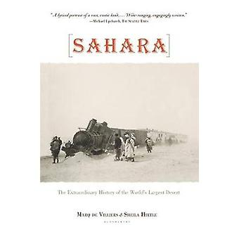 Sahara - The Extraordinary History of the World's Largest Desert by Ma