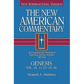 The New American Commentary - Genesis 11 -27-50 -26 (New International V