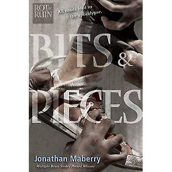 Bits & Pieces by Jonathan Maberry - 9781481444187 Book