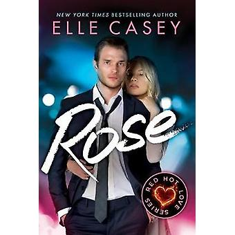 Rose by Rose - 9781542047074 Book