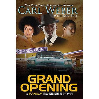 Grand Opening by Carl Weber - Eric Pete - 9781622869732 Book