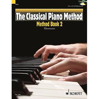 The Classical Piano Method - Method Book + CD - Performances and Play-