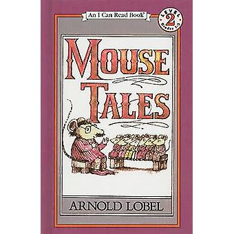 Mouse Tales by Arnold Lobel - 9780812429114 Book