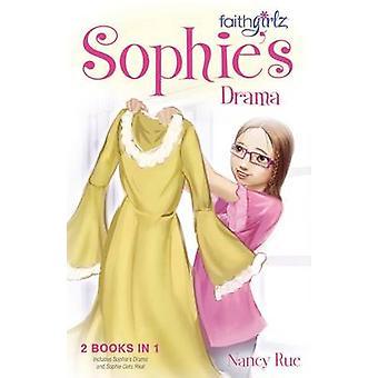 Sophie's Drama by Nancy N. Rue - 9780310738558 Book