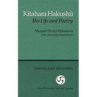 Kitahara Hakushau by Margaret Benton Fukasawa - Fukusawa - 9780939657