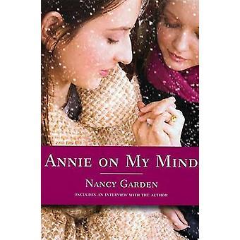 Annie on My Mind by Nancy Garden - 9780374400118 Book
