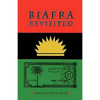 Biafra Revisited by EkweEkwe & Herbert