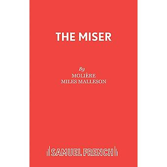 The Miser by Molire